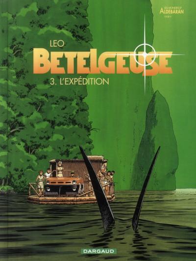 Couverture Bételgeuse tome 3 - l'expédition