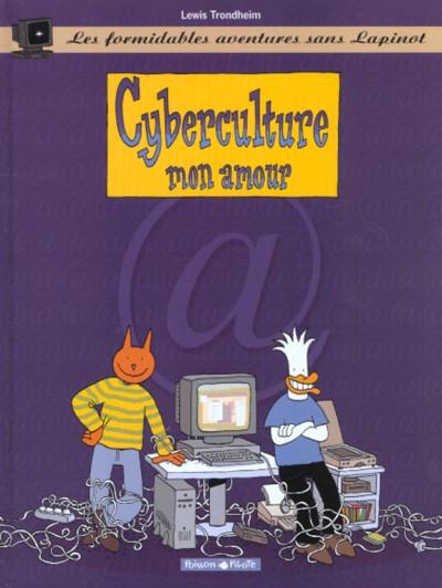 Couverture Les formidables aventures sans lapinot tome 3 - cyberculture mon amour