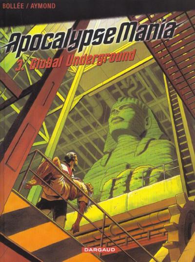 Couverture Apocalypse mania tome 3 - global underground