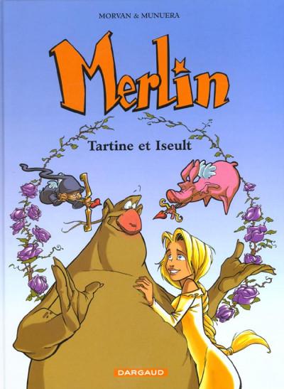 Couverture Merlin tome 5 - tartine et iseult