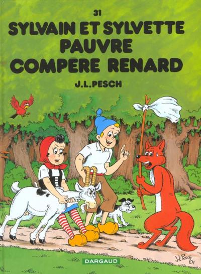 image de Sylvain et sylvette tome 31 - pauvre compère renard