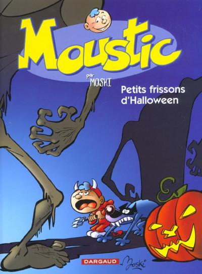 Couverture Moustic tome 3 - petits frissons d'halloween