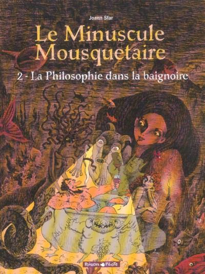 Couverture Le minuscule mousquetaire tome 2 - philosophie dans la baignoire