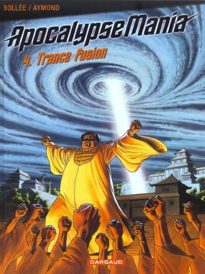 Couverture Apocalypse mania tome 4 - trance fusion
