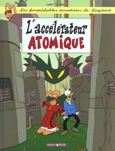 image de Lapinot - les aventures extraordinaires de lapinot tome 9 - l'accélérateur atomique