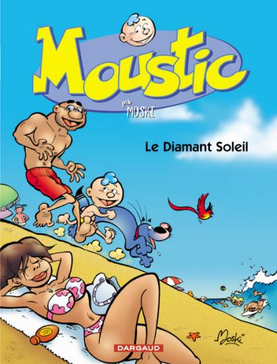 Couverture Moustic tome 4 - le diamant soleil