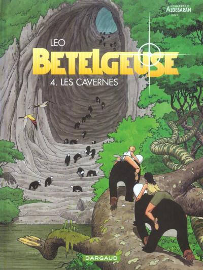 Couverture Bételgeuse tome 4 - les cavernes