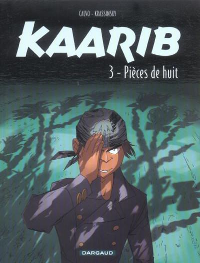 Couverture kaarib tome 3 - pièces de huit