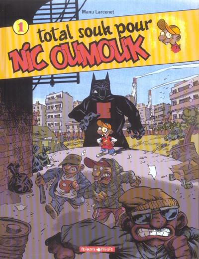 image de Nic oumouk tome 1 - total souk pour nic oumouk