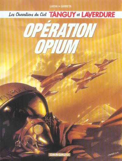 image de Les chevaliers du ciel Tanguy et Laverdure tome 2 - opération opium