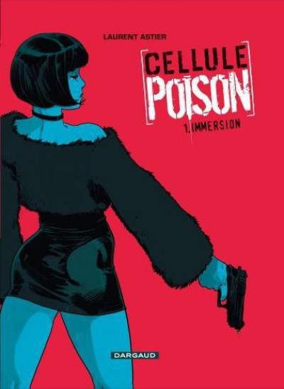 Couverture Cellule poison tome 1 - immersion