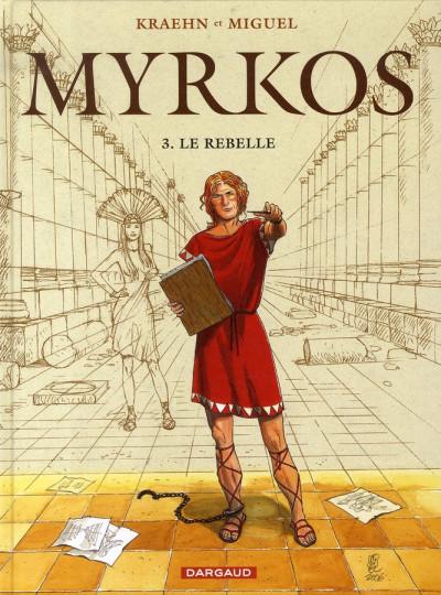 Couverture myrkos tome 3 - le rebelle