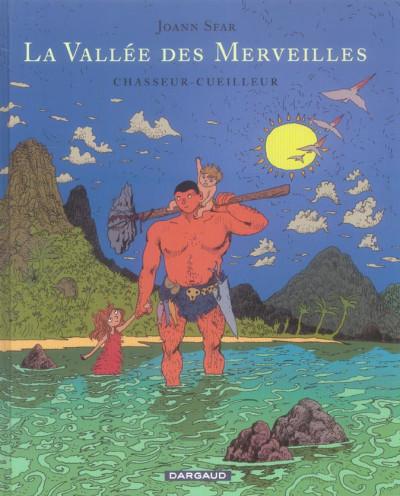 Couverture La vallée des merveilles tome 1 - chasseur-cueilleur