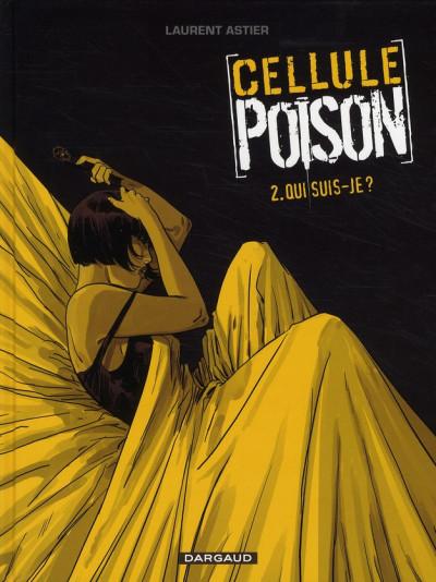 Couverture Cellule poison tome 2 - qui suis-je ?