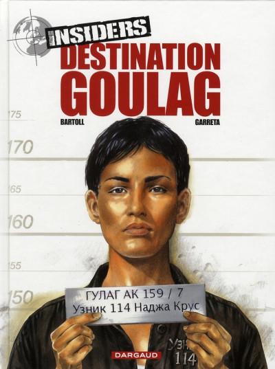 image de Insiders tome 6 - destination goulag