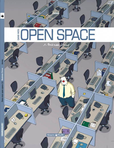 Couverture Dans mon open space tome 1 - business circus