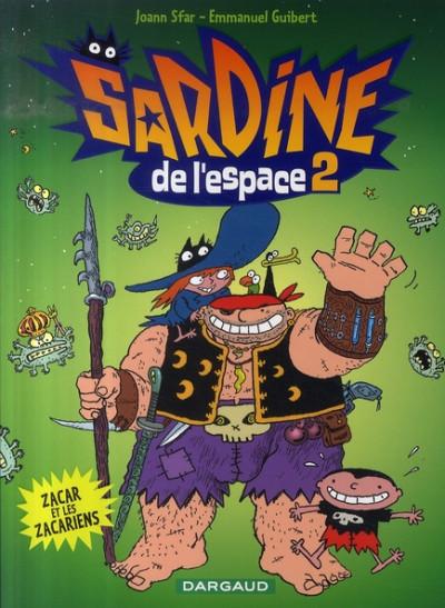 Couverture Sardine de l'espace tome 2 - zacar et les zacariens