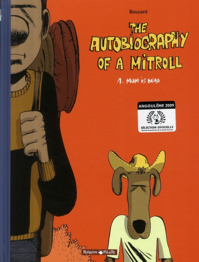Couverture The autobiography of mitroll tome 1 - mum is dead