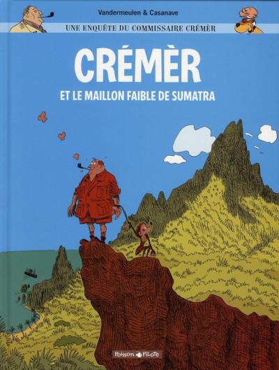 Couverture une enquête du commissaire crémèr tome 1 - crémèr et le maillon faible de sumatra