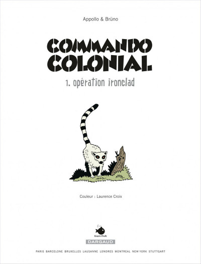Page 5 Commando colonial tome 1 - opération ironclad