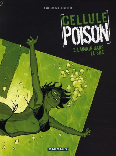 image de Cellule poison tome 3 - La main dans le sac