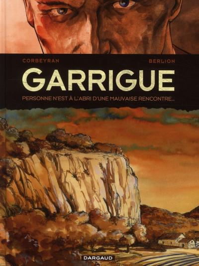 image de Garrigue tome 1 - personne n'est à l'abri d'une mauvaise rencontre…