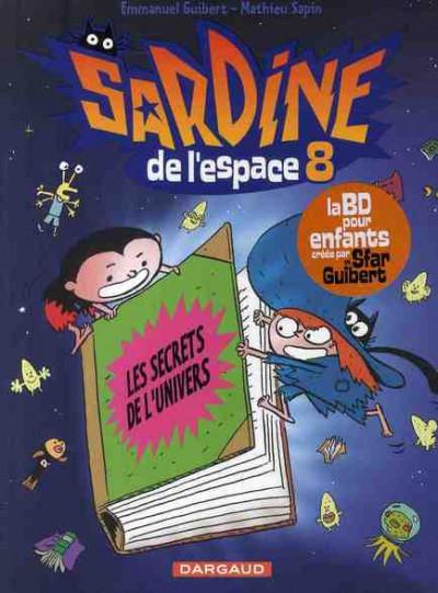 Sardine De L Espace Tome 8 Les Secrets De L Univers border=