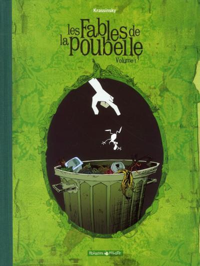 image de Les fables de la poubelle tome 1