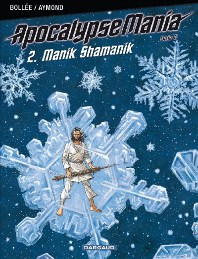 Couverture Apocalypse mania - cycle 2 tome 2 - manik shamanik