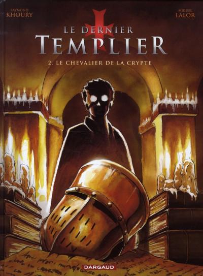 Couverture Le dernier templier tome 2 - le chevalier de la crypte