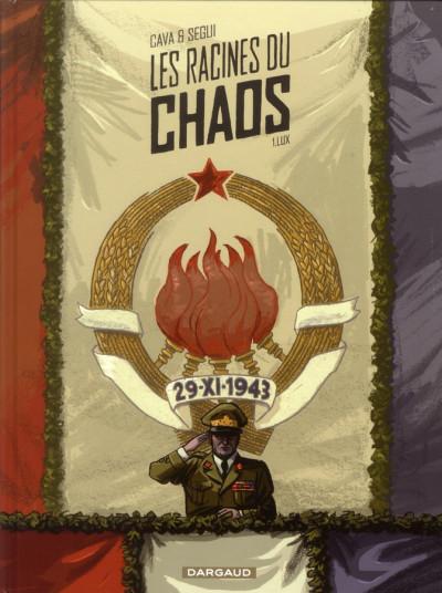 Couverture les racines du chaos tome 1 - lux