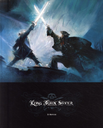 Couverture Long john silver tome 2 - neptune - édition luxe