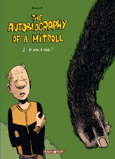 Couverture The autobiography of mitroll tome 2 - is dad a troll?