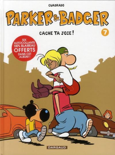 Couverture Parker et badger tome 7 - cache ta joie !