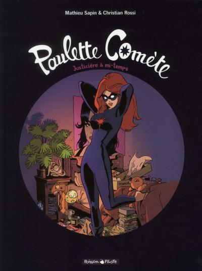 image de Paulette comète tome 1 - Justicière à mi-temps