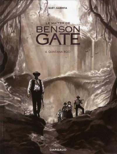 Couverture Le maître de Benson Gate tome 4 - Quintana Roo