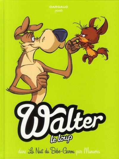 image de Walter le loup tome 1 - la nuit du bébé garou