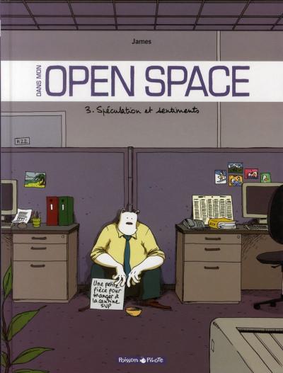 Couverture Dans mon open space tome 3 - Spéculation et sentiments