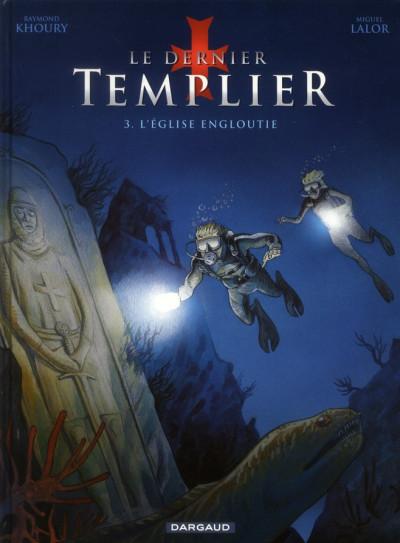 Couverture Le dernier templier tome 3 - l'église engloutie