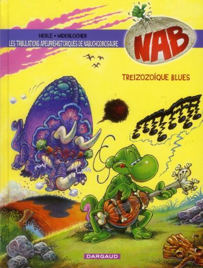 Couverture Nab tome 13 - Treizozoïque Blues !