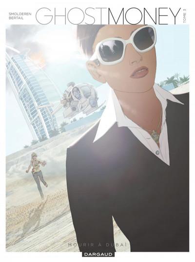 image de Ghost money tome 3 - mourir à Dubaï