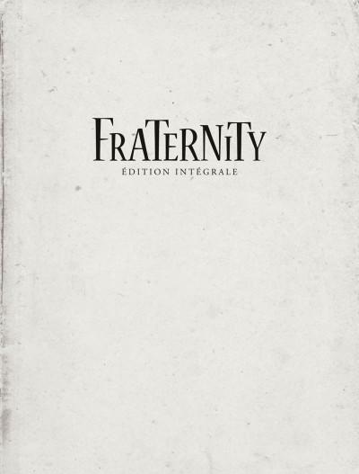 Page 1 Fraternity - intégrale