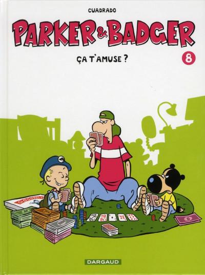 Couverture Parker & Badger tome 8 - ça t'amuse?