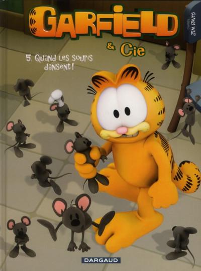 image de Garfield & cie tome 5 - quand les souris dansent !