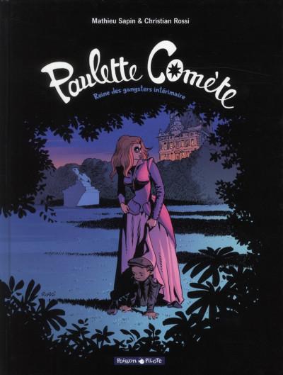 Couverture Paulette comète tome 2 - reine des gangsters intérimaire