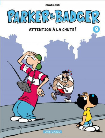 Couverture Parker & badger tome 9 - attention à la chute !