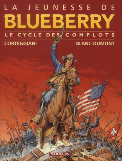 Couverture la jeunesse de Blueberry - intégrale magnum le cycle des complots tome 1 - tomes 10 à 13