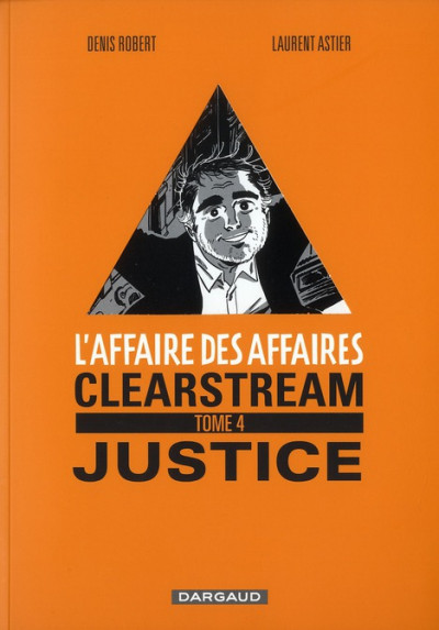 Couverture l'affaire des affaires tome 4 - clearstream