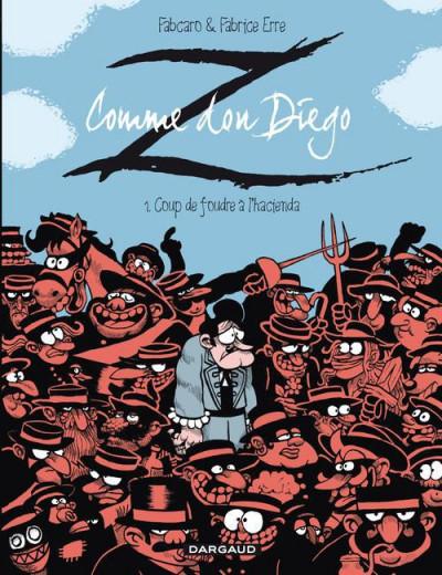 Couverture Z comme Don Diego tome 1 - Coup de foudre à l'hacienda