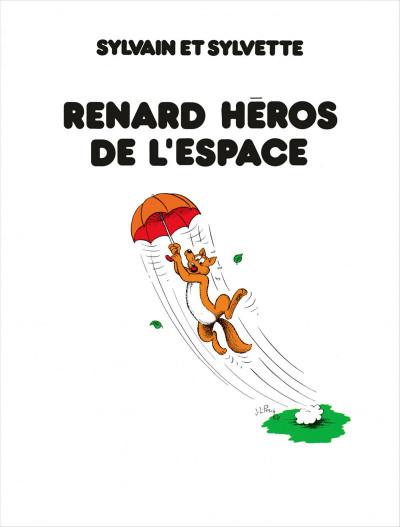 Page 5 Sylvain & Sylvette - intégrale tome 3 - les héros de l'espace